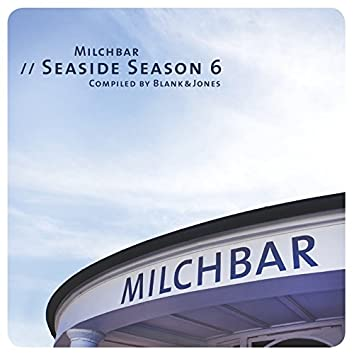 Milchbar - Seaside Season 6