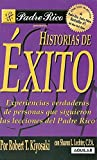 Historias de Exitos / Successful Stories (Padre Rico)