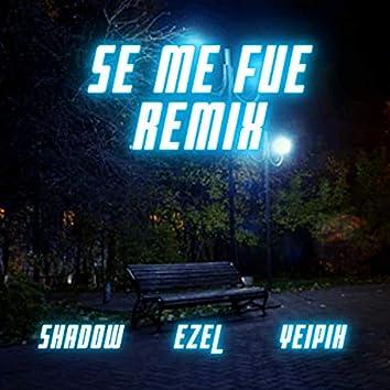 Se Me Fue (Remix)