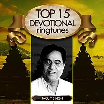 Top 15 Devotional Ringtunes - Jagjit Singh