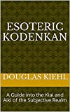 Esoteric Kodenkan (English Edition)