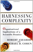 Harnessing Complexity: Organisational Implications of a Scientific Frontier