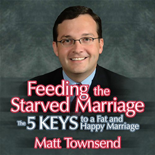 Feeding the Starved Marriage audiobook cover art