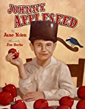 Johnny Appleseed: The Legend and the Truth children's book
