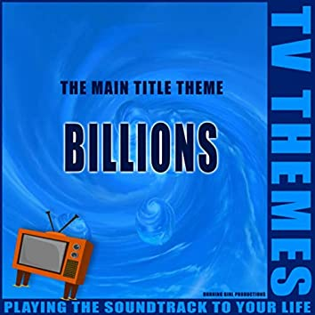 Billions - The Main Title Theme