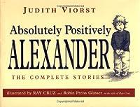 Absolutely, Positively Alexander (Alexander (Hardcover))