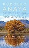 Poems from the Río Grande (Volume 14) (Chicana and Chicano Visions of the Américas Series)