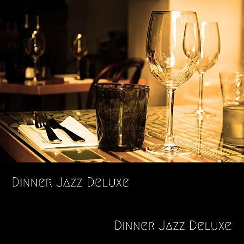 Dinner Jazz Deluxe