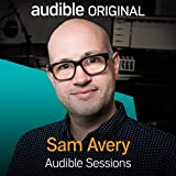 Sam Avery: Audible Sessions: FREE Exclusive Interview