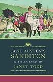 Austen, J: Jane Austen's Sanditon: With an Essay by Janet Todd - Jane Austen