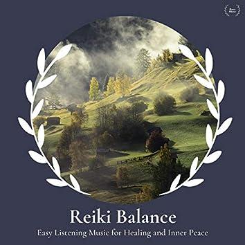 Reiki Balance - Easy Listening Music For Healing And Inner Peace