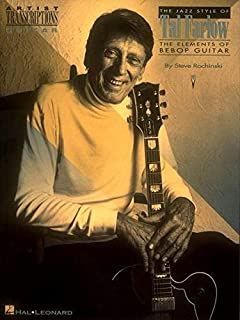Jazz Style of Tal Farlow : The Elements of Bebop Guitar