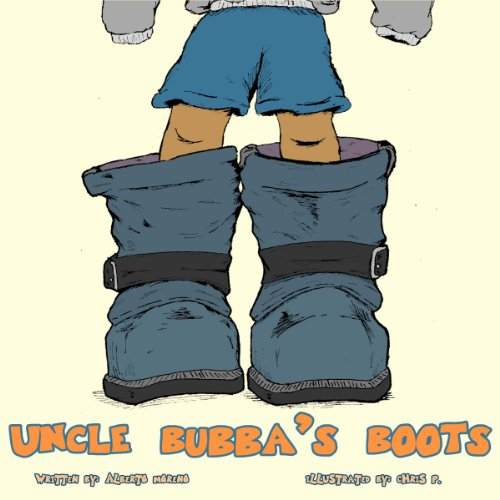 UNCLE BUBBA'S BOOTS (English Edition)