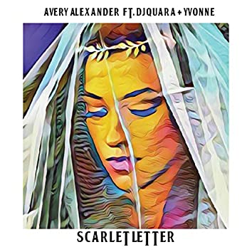 Scarlet Letter (feat. Djquara & Yvonne)