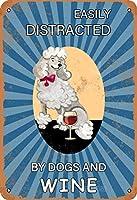 プードルは簡単に犬とワインメタルでヴィンテージ錫記号壁装飾12 x 8インチ家のルームカフェバーのレストランパブの男の洞窟の装飾に気を取られて気を取ら