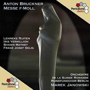 Bruckner: Messe F-moll