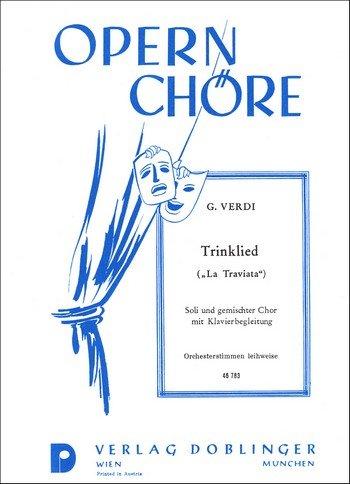 Trinklied aus: la Traviata für gemischten Chor - Chorpartitur