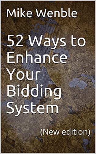 52 Ways to Enhance Your Bidding System: (New edition) (English Edition)