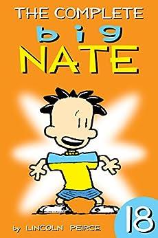 The Complete Big Nate: #18 (AMP! Comics for Kids) (English Edition) van [Lincoln Peirce]