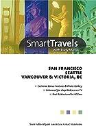Smart Travels Pacific Rim: San Francisco / Seattle [DVD]