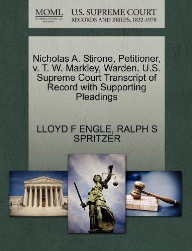 Nicholas A. Stirone, Petitioner, V. T. W. Markley, Warden. U.S. Supreme Court Transcript of Record with Supporting Pleadings