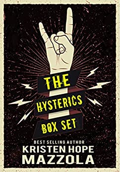 The Hysterics: A Rock Star Standalone Box Set: Books One Through Four with Bonus Material by [Kristen Hope Mazzola]
