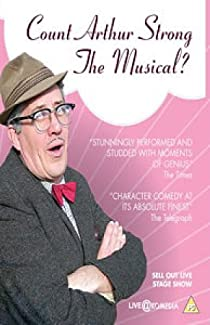 Count Arthur Strong - The Musical?
