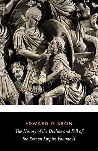 The Decline and Fall of the Roman Empire, Volume 2 (English Edition)