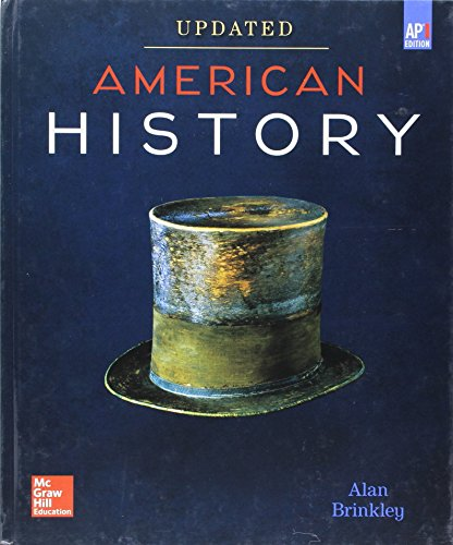 Brinkley, American History: Connecting with the Past UPDATED AP Edition, 2017, 15e, Student Edition (A/P US HISTORY)