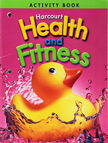 Harcourt Health & Fitness: Activity Book Grade K