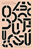 All That Is Evident Is Suspect: Readings from the Oulipo: 1963 - 2018