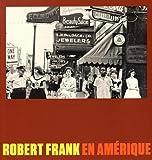 Robert Frank en Amérique