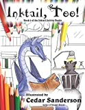 Inktail, Too!: Dragons and Friends Coloring Book