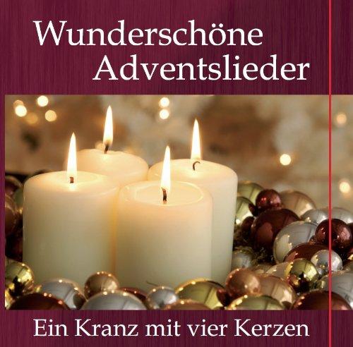 Advent- Wunderschöne Adventslieder - Ein Kranz mit vier Kerzen