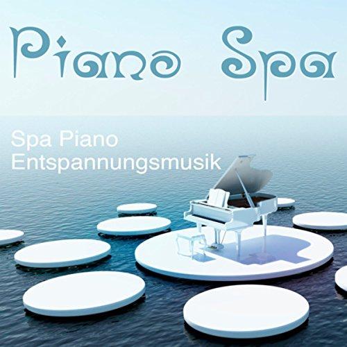 Spa Piano Entspannungsmusik