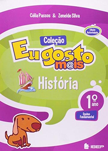IBEP Didático Eu Gosto Mais História. 1º Ano (Em Portuguese do Brasil)