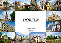 Doebeln Impressionen (Wandkalender 2022 DIN A2 quer): Auf Erkundung in der grossen Kreisstadt Doebeln (Monatskalender, 14 Seiten )