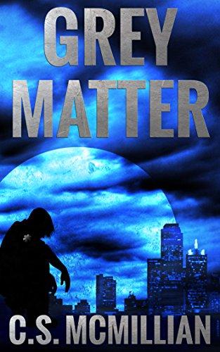 Grey Matter (Dark of the Mind Trilogy Book 2)