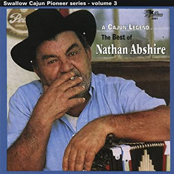 A Cajun Legend: The Best of Nathan Abshire