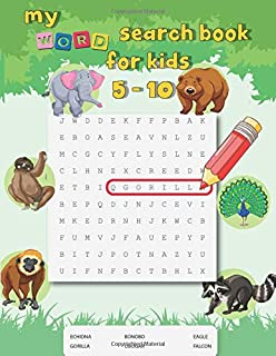 my word search book for kids 5 - 10: My First Word Searches,Find, Word Puzzles,wordsearch books for kids activity workbooks