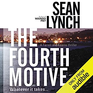 The Fourth Motive     A Farrell and Kearn Thriller              By:                                                                                                                                 Sean Lynch                               Narrated by:                                                                                                                                 Jeff Harding                      Length: 10 hrs and 38 mins     92 ratings     Overall 4.4