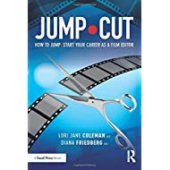 JUMP•CUT: How to Jump•Start Your Career as a Film Editor