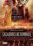 Cazadores de Sombras, 4. Ciudad de Los Angeles Caidos (Cazadores de sombras / The Mortal Instruments)