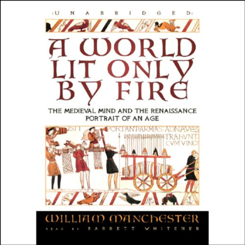 A World Lit Only by Fire cover art