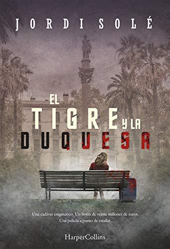 El Tigre y La Duquesa (HARPERCOLLINS)