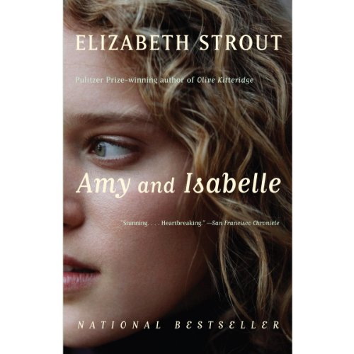 Amy and Isabelle     A Novel              By:                                                                                                                                 Elizabeth Strout                               Narrated by:                                                                                                                                 Stephanie Roberts                      Length: 11 hrs and 27 mins     14 ratings     Overall 4.6