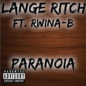 Paranoia (feat. Rwina-B)