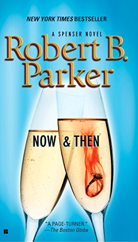 Now and Then (Spenser)の詳細を見る