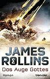 Das Auge Gottes: Roman (SIGMA Force, Band 9) - James Rollins