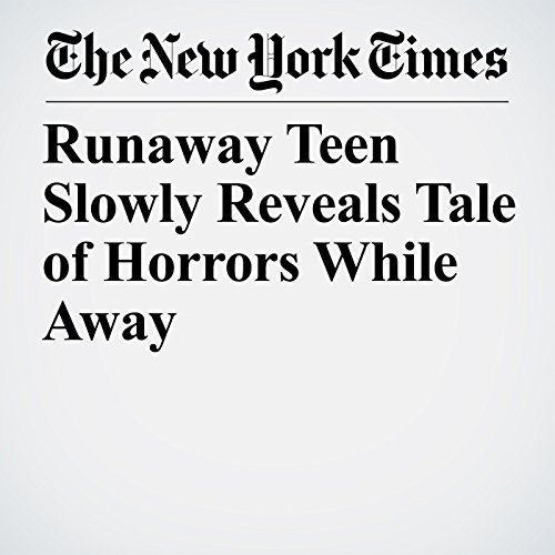 Runaway Teen Slowly Reveals Tale of Horrors While Away cover art